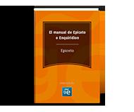 El manual de Epiceto (Enquiridion)