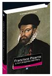 Francisco Pizarro y La Conquista Del Peru (GP)