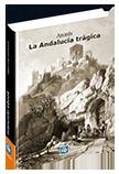 La Andalucía trágica