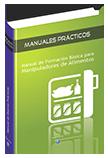 Manual de Formación Básica para Manipuladores de Alimentos