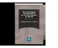 Manual de Biografía y de bibliografía de los escritores españoles del siglo XIX