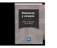 Romances y ensayos de Pedro Calderón de la Barca