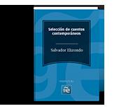 Salvador Elizondo (Selección cuentos)