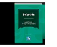 Selección Juan Ruiz, Arcipreste de Hita