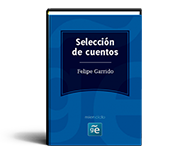 Felipe Garrido (Selección cuentos)