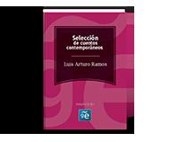 Luis Arturo Ramos (Selección cuentos)