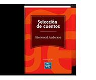 Sherwood Anderson (Selección cuentos)