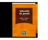 Ángela Figuera Aymerich (Selección poesía)