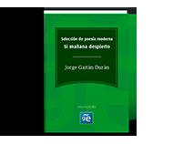 Si mañana despierto - Jorge Gaitán Durán (Selección poesía)