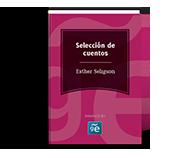 Esther Seligson (Selección cuentos)